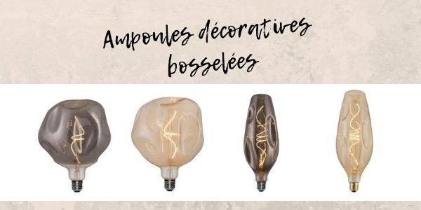 Ampoules décoratives bosselées
