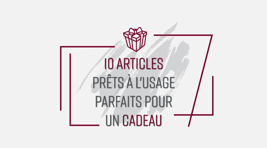 10 articles préts à l'usage
